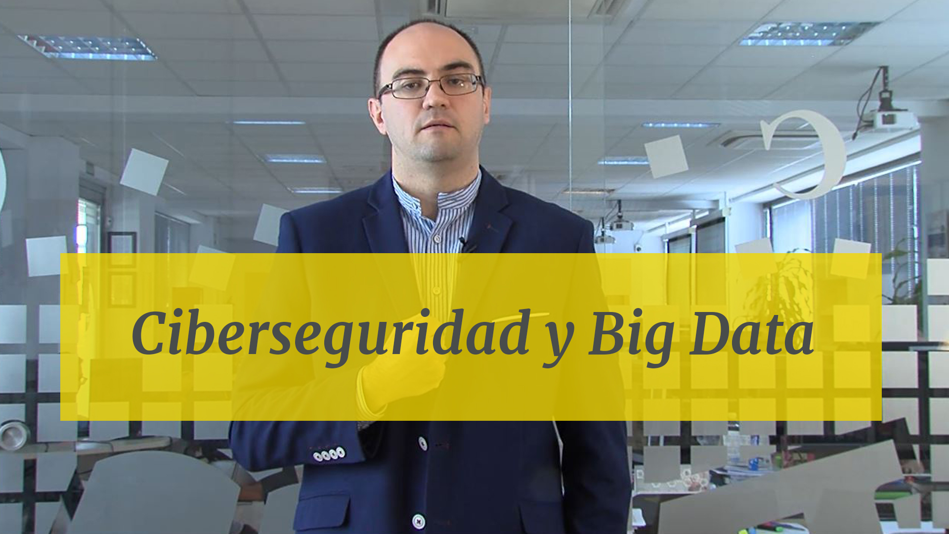 Ciberseguridad y Big Data en la empresa